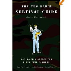 The New Dad's Survival Guide Paperback Book