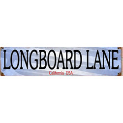Longboard Lane Metal Sign