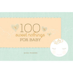 100 Sweet Nothings for Baby Book