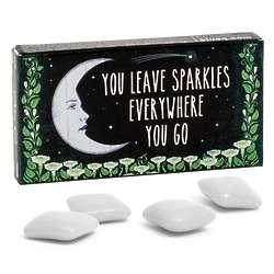 You Leave Sparkles Everywhere You Go Gum