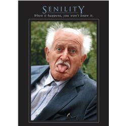 Senility Birthday Card