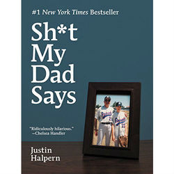 Sh*t My Dad Says Book