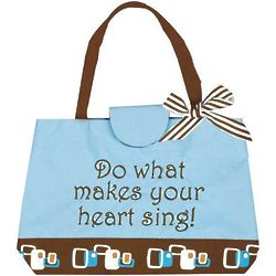 Do What Makes Your Heart Sing Tote