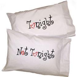 Tonight Not Tonight Double-Sided Pillowcase