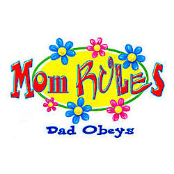 Mom Rules Dad Obeys Adult T-Shirt