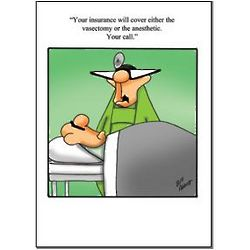 Vasectomy or Anesthetic Funny Greeting Card
