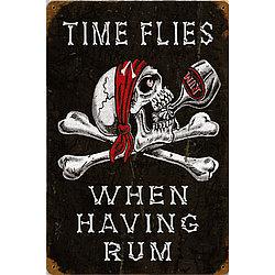 Time Flies Having Rum Metal Sign