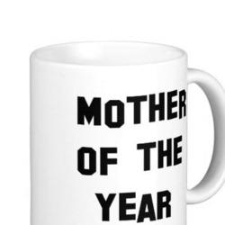 Mother of the Year Coffee Mug