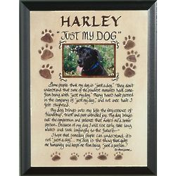 Personalized Just My Dog Plaque