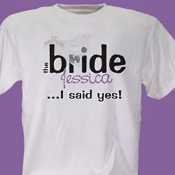 Personalized I Said Yes Bride T-Shirt