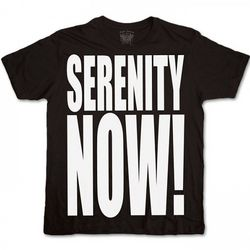 Seinfeld Serenity Now T-Shirt