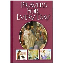 Catholic Classic Prayers for Every Day Book