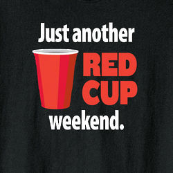 Red Cup Weekend Tee