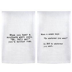 Southern Girls Quote Flour Sack Dish Towels