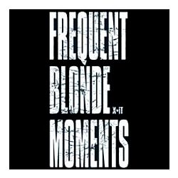 Blonde Moments T-Shirt