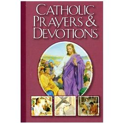 Favorite Catholic Prayers and Devotions Book
