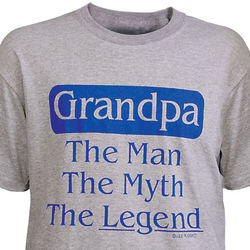 Grandpa - the Man, the Myth T-Shirt