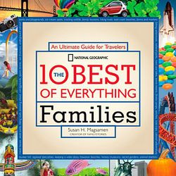 Families' 10 Best of Everything Book