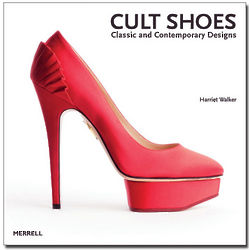 Cult Shoes - Classic and Contemporary Design Book