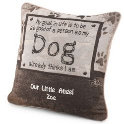 Dog Lover's My Goal in Life Pillow