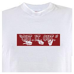 Cut It Out Full House T-Shirt
