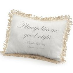 Always Kiss Me Goodnight Pillow with Crocheted Fringe