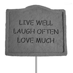 Live Well, Laugh Often, Love Much Garden Plaque