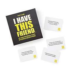 I Have This Friend Party Game