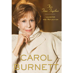 Carol Burnette This Time Together Book