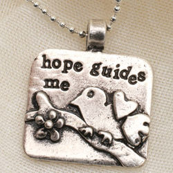 Hope Guides Me Pewter Pendant