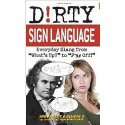 Dirty Sign Language Slang Book