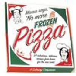 Mama Says, No More Frozen Pizza! Cookbook