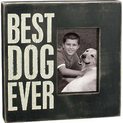 Best Dog Ever Wooden Frame