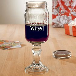 Personalized Reasons to Wine Birthday Mason Jar Wine Glass