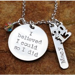 I Believed I Could So I Did Personalized Necklace