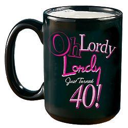 Personalized Lordy Lordy 40 Mug