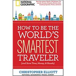 How to Be the World's Smartest Traveler Book