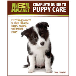 Complete Guide to Puppy Care Book