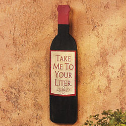 Take Me To Your Liter Wine Sign