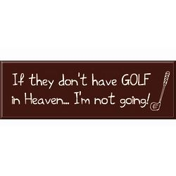 Golf in Heaven Sign
