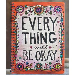 Everything Will Be Okay Spiral-Bound Journal