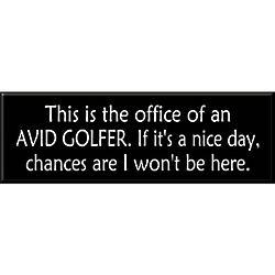 Avid Golfer Sign