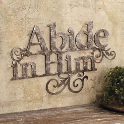 Abide in Him Wall Decoration