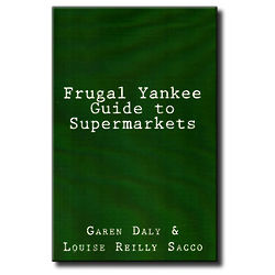 Frugal Yankee Guide To Supermarkets Book