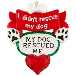 My Dog Rescued Me Ornament