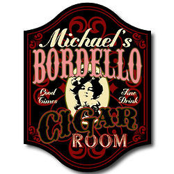 Handcrafted Bordello Cigar Bar Sign
