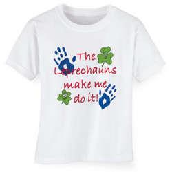 Toddler Leprechauns Make Me Do It T-Shirt