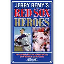Jerry Remy's Red Sox Heroes Book