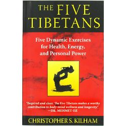 The Five Tibetans: Five Dynamic Exercises Book