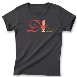 D is for Daiquiri T-Shirt